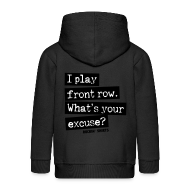 Hoodies ~ Kids' Premium Zip Hoodie ~ I Play Front Row. What's Your Excuse?
