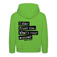 Hoodies ~ Kids' Premium Hoodie ~ I Play Front Row. What's Your Excuse?