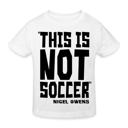 This Is Not Soccer - Kids' Organic T-shirt