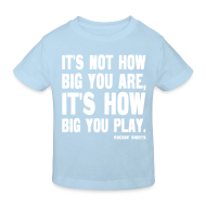 Shirts ~ Kids' Organic T-shirt ~ It's Not How Big You Are, It's How Big You Play