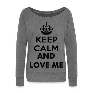 Keep calm and love me - Pull Femme col bateau de Bella