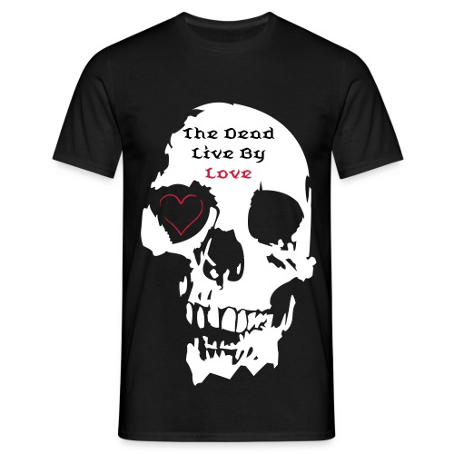 The Dead Live By Love - T-shirt herr