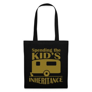 Bag - Spending the kid's inheritance - Tote Bag