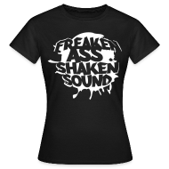 T-Shirts ~ Frauen T-Shirt ~ Freaken Ass Shaken Girls Classic Shirt - black