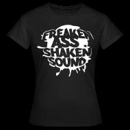 T-Shirts ~ Frauen T-Shirt ~ Freaken Ass Shaken Girls Classic Shirt - black