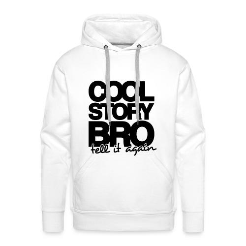 Cool Story Bro Sweater - Mannen Premium hoodie