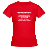 T-Shirts ~ Frauen T-Shirt ~ Schlechter Vorverkauf