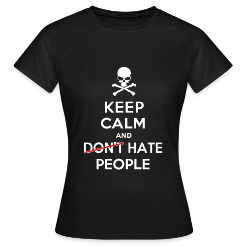 Keep Calm and Hate People - Maglietta da donna