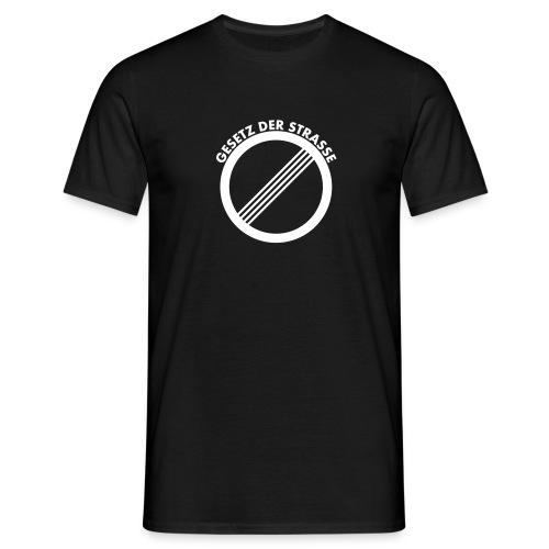 Gesetz der Strasse - classic black - Männer T-Shirt