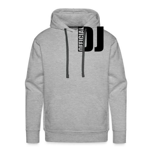 Official DJ Hooded Sweatshirt - Men's Premium Hoodie
