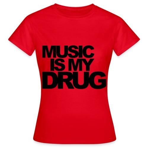 Drug - Vrouwen T-shirt