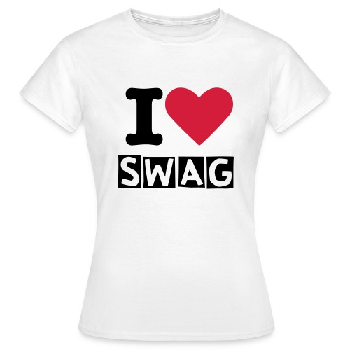 I Love Swag (Women Tshirt) - T-skjorte for kvinner