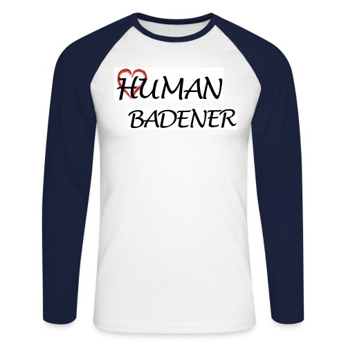 Human Badener - Men's Long Sleeve Baseball T-Shirt