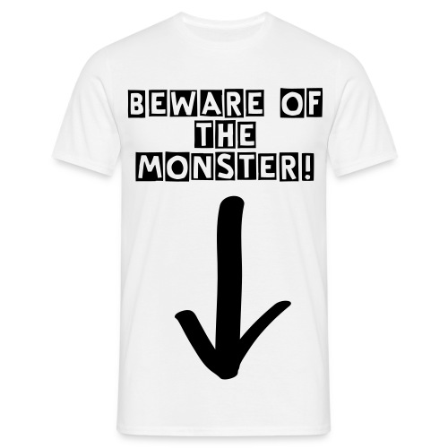 Men's 'BEWARE OF THE MONSTER!' T-shirt - Men's T-Shirt