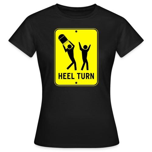 Heel Turn (Women) - Women's T-Shirt