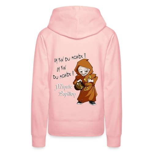 Mini-Kriss - La fin du monde - Sweat Capuche femme - Sweat-shirt à capuche Premium pour femmes