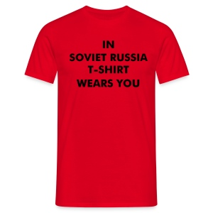 IN SOVIET RUSSIA - Men's T-Shirt