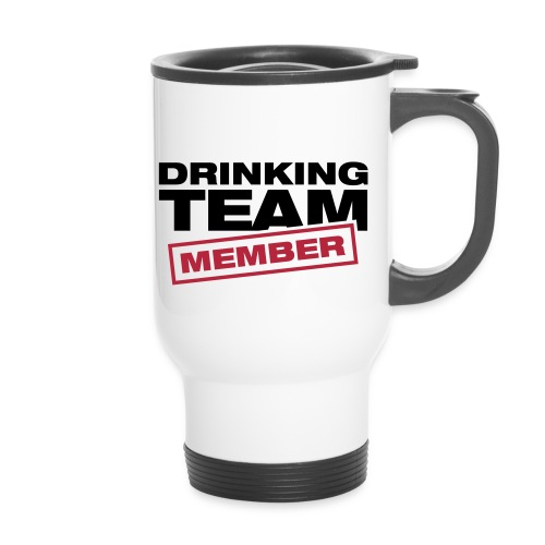 Drinking Team member Travel Mug - Travel Mug