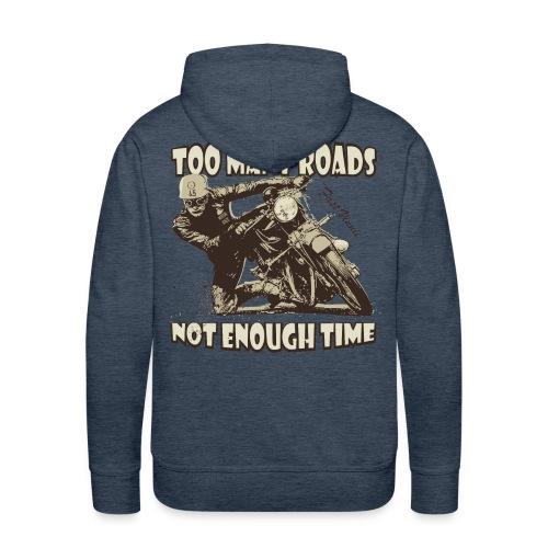 Too many roads - Men's Premium Hoodie