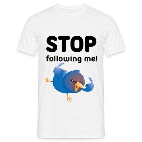Stop following me! T-shirt - Men's T-Shirt