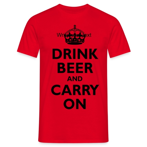 Drink Beer - Men's T-Shirt