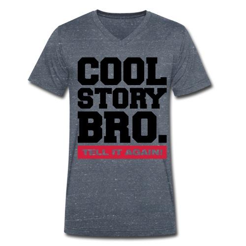 V-hals shirt - Cool story bro. Tell it again! - Mannen bio T-shirt met V-hals van Stanley & Stella