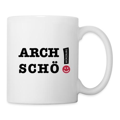 Arch schö! - Tasse