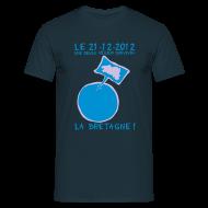 Tee shirts ~ Tee shirt Homme ~ LE 21-12-2012 Une seule région survivra...LA BRETAGNE Homme