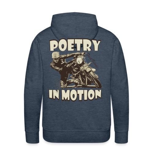Poetry in motion - Men's Premium Hoodie