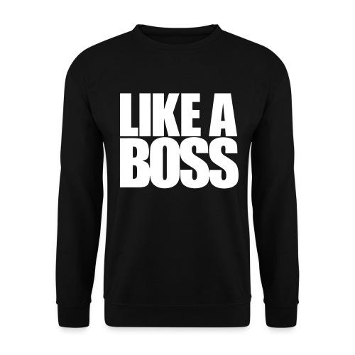 like a boss sweater unisex - Mannen sweater