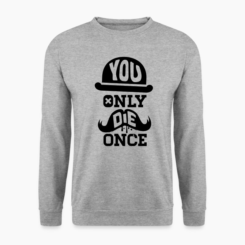 Lustige you only die once spruche moustache zombie for Pullover sprüche