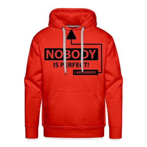 Nobody's perfect - Mannen Premium hoodie