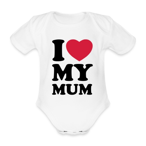 i love mum - Organic Short-sleeved Baby Bodysuit