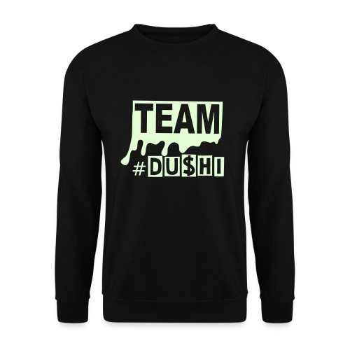 #TEAMDU$HI - Mannen sweater