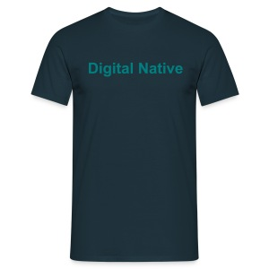 Herren T-Shirt Digital Native - Männer T-Shirt