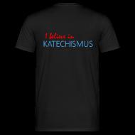 T-Shirts ~ Männer T-Shirt ~ Katechismus-Shirt