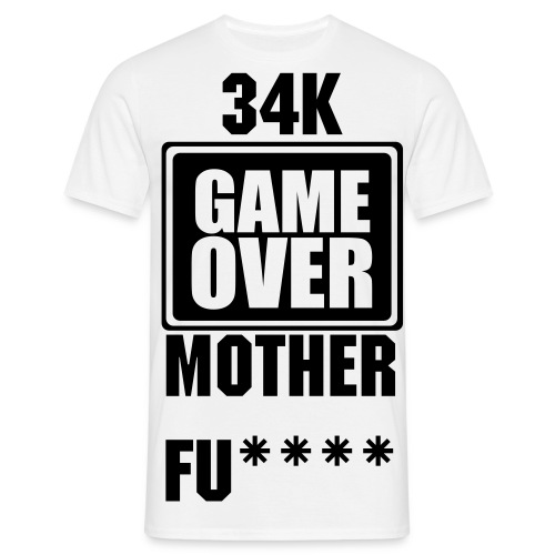 34K GAME OVER  T  - Men's T-Shirt