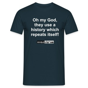 Oh my God - weiss  - Men's T-Shirt