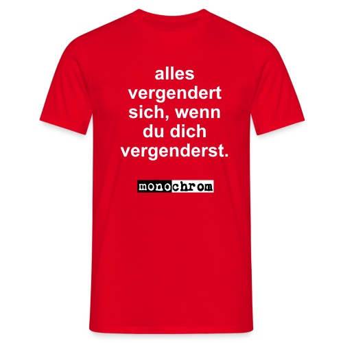 alles vergendert sich - Men's T-Shirt