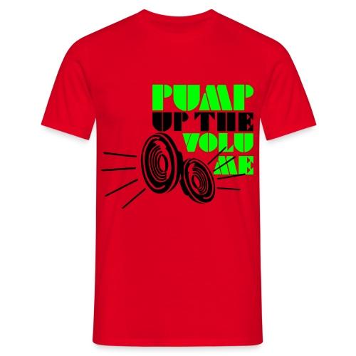 pump up the voloume men's tee - Men's T-Shirt