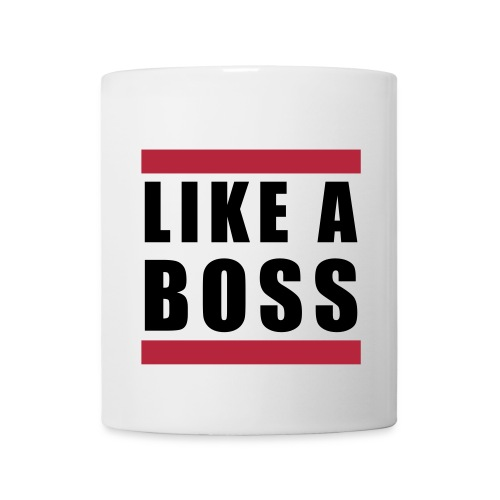 Like A Boss Tasse - Tasse