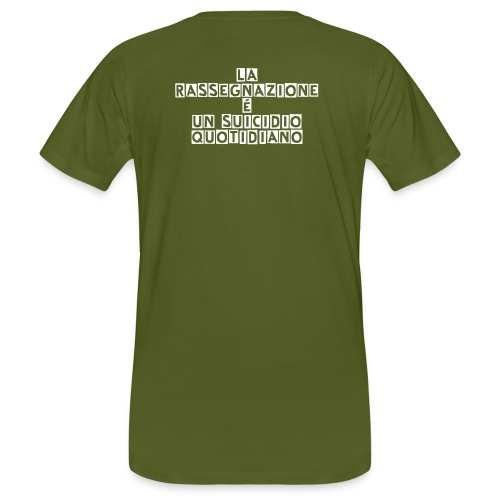 La rassegnazione é un suicidio quotidiano - Men's Organic T-Shirt