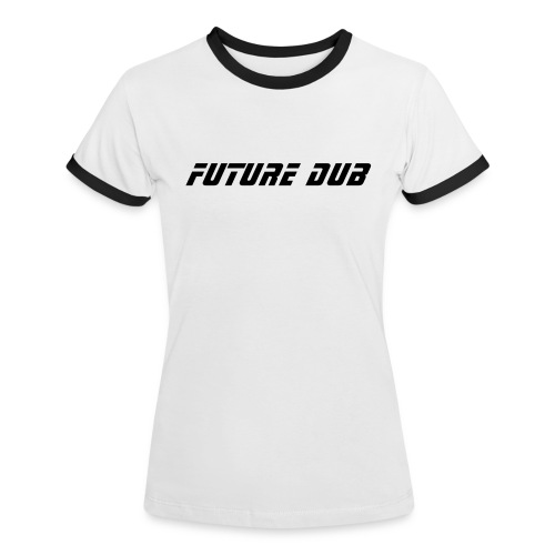 ' Future Dub Sports '  - Women's Ringer T-Shirt