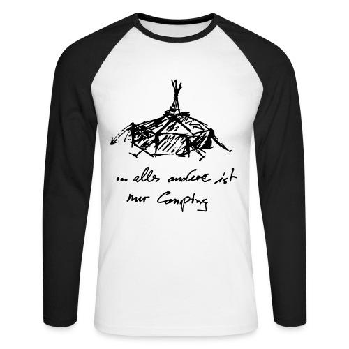 ... alles andere ist nur Camping - Männer Baseballshirt langarm