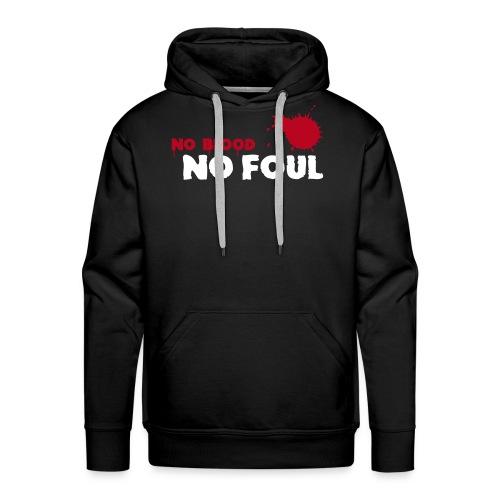 No Blood - No Foul - Männer Premium Hoodie