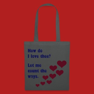 How do I love thee? Let me count the ways - Tote Bag - Tote Bag
