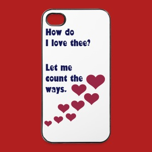 How do I love thee? Let me count the ways - iPhone 4/4S case - iPhone 4/4s Hard Case