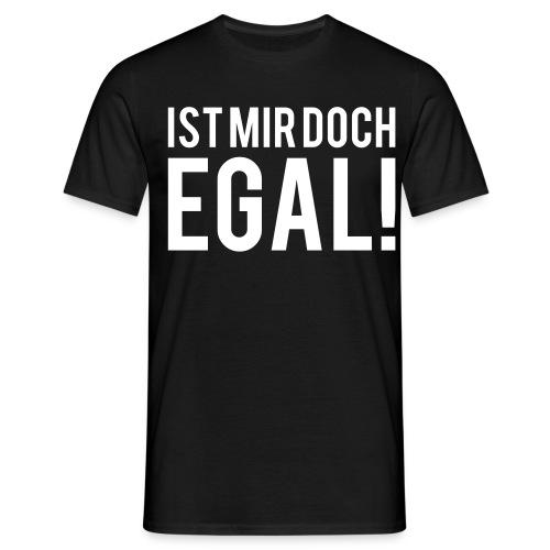 'Mir Egal' Shirt - Männer T-Shirt