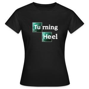 Turning Heel (Women) - Women's T-Shirt