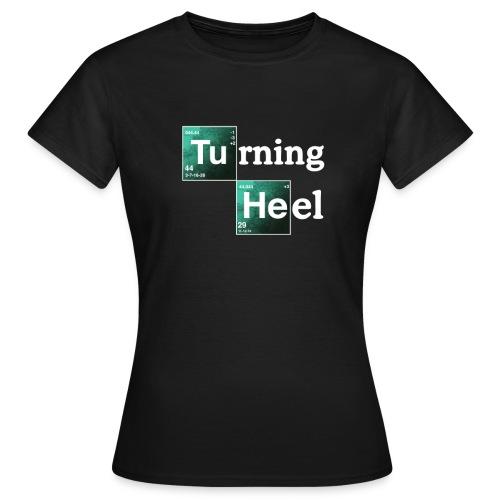 Turning Heel (Women) - Women's T-Shirt